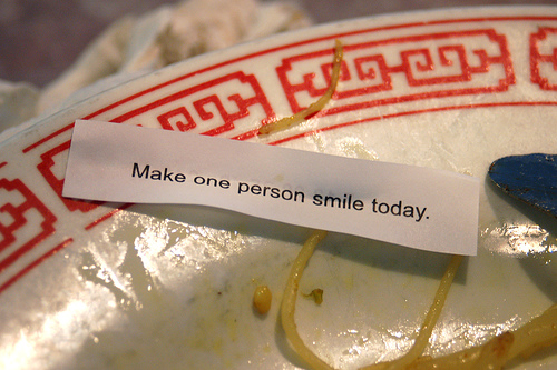 Make one person smile today.