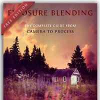 Free Photography eBook: Exposure Blending – The Complete Guide From Camera to Process